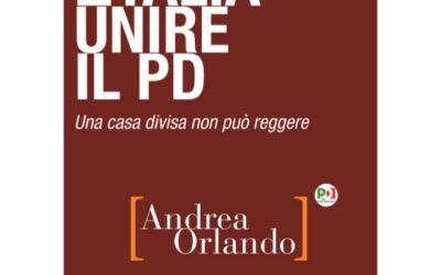 Unire l'Italia, unire il PD